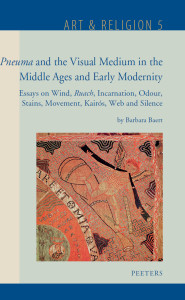 Pneuma and the Visual Medium in the Middle Ages and Early Modernity